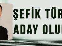 Şefik Türkmen Aday Olur Mu?