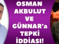 Osman Akbulut Ve Günnar'a Tepki İddiası!