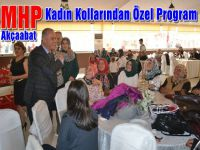 MHP'Akçaabat Kadın Kollarından Özel Program