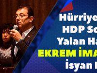 Hürriyet'ten HDP Soslu Yalan Haber: Ekrem İmamoğlu İsyan Etti