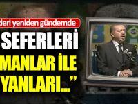 Erdoğan'ın Haçlı Seferlerini Öven İfadeleri Yeniden Gündemde