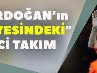İşte Erdoğan'ın 'Himayesindeki' İkinci Takım
