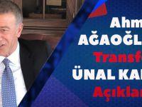 Ahmet Ağaoğlu'ndan Transfer Ve Ünal Karaman Açıklaması