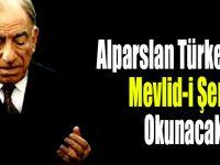 Alparslan Türkeş İçin Ak Camiinde Mevlid-i Şerif Okunacak