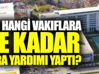 İBB AKP'ye Yakın Vakıflara Ne Kadar Para Yardımı Yaptı?