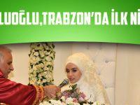 Başkan Zorluoğlu, Trabzon'da İlk Nikâhını Kıydı