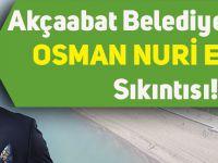Akçaabat Belediye Başkanı Osman Nuri Ekim'in Sıkıntısı!