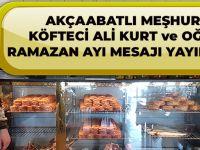 Akçaabatlı Meşhur Köfteci Ali Kurt Ve Oğlu Sefa Kurt Ramazan Ayı Nedeniyle Ortak Bir Mesaj Yayımladı.