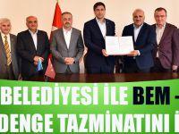 Büyükşehir Belediyesi İle Bem-Bir-Sen Sosyal Denge Tazminatını İmzaladı