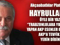 Akçaabatlılar Platformu Başkanı Hayrullah Ertem, Tüm Trabzonlulara Sahip Çıktı!