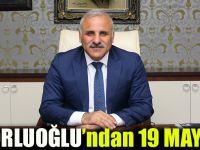 Başkan Zorluoğlu, 19 Mayıs Dolayısıyla Mesaj Yayımladı