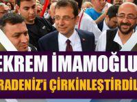 Ekrem İmamoğlu: Karadeniz'i Çirkinleştirdiler!