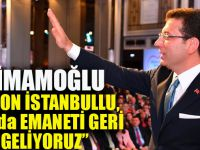Ekrem İmamoğlu: Biz 16 Milyon İstanbullu,23 Haziran'da Emaneti Geri Almaya Geliyoruz…