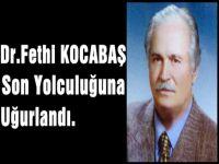 Dr.Fethi Kocabaş'ın Cenazesi Çok Kalabalıktı