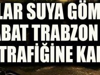 Akçaabat Trabzon Arası Trafik Akışı Durdu!