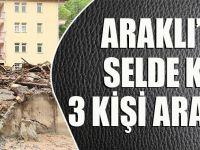 Araklı'daki Sel Sonrası Kayıp 3 Kişi Hala Aranıyor