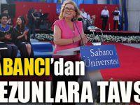 Sabancı Üniversitesi Kurucu Mütevelli Heyeti Başkanı Güler Sabancı'dan Mezunlara Tavsiyeler: