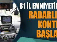 Radarlı Trafik Kontrolü Başlatıldı