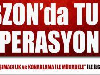 Trabzon'da Turizm Operasyonu