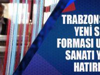 Trabzonspor'un Yeni Sezon Forması Unutulan Sanatı Yeniden Hatırlattı!
