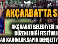Akçaabat Belediyesi'nin Düzenlediği Festivale Katılan Kadınlar, Sapık Dehşetiyle Karşılaştı.