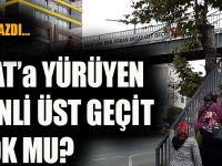 Köksal Ustaoğlu Yazdı,Akçaabat'a Yürüyen Merdivenli Üst Geçit Yapan Yok Mu?