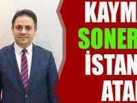 Soner Şenel İstanbul'a Atandı!