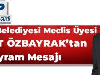 Mehmet Özbayrak Kurban Bayramı Mesajı Yayınladı