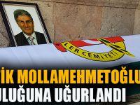 Ahmet Şefik Mollamehmetoğlu Son Yolculuğuna Uğurlandı