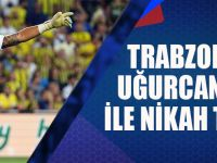 Trabzonspor Uğurcan Çakır İle Nikâh Tazeledi.