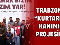 """Trabzonspor'dan 'Kurtarmak Bizim Kanımızda Var"""" Projesine Destek"""