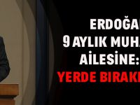 Erdoğan'dan 9 Aylık Muhammed'in Ailesine: Kanını Yerde Bırakmayacağız