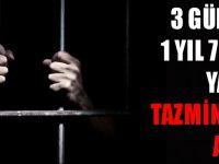 3 Gün Yerine 1 Yıl 7 Ay Hapis Yattı! Tazminat Davası Açtı