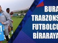 Buray Trabzonsporlu Futbolcularla Biraraya Geldi