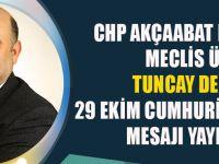 Tuncay Demirci'nin 29 Ekim Cumhuriyet Bayramı Kutlama Mesajı