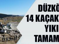 Düzköy'de14 Kaçak Yapının Yıkımı Tamamlandı