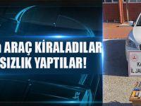 Trabzon'dan Araç Kiraladılar 3 İlde Hırsızlık Yaptılar!