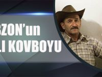 Trabzon'un Kanadalı Kovboyu
