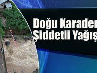 Doğu Karadeniz İçin Şiddetli Yağış Uyarısı