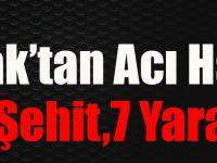 Şırnak'tan Acı Haber:2 Şehit,7 Yaralı!