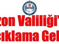 Trabzon Valiliği'nden Dedikodulara Açıklama Geldi!