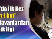 Trabzon'da İlk Kez Açılan 'Hüsn-i hat' Sanatına Bayanlardan İlgi