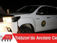 Trabzon'da Avcılara Çifte Ceza