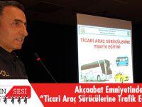 Akçaabat'ta, Ticari Araç Sürücülerine Trafik Güvenliği Eğitimi Verildi