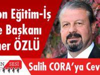 Trabzon Eğitim – İş Sendikası, Ak Parti Trabzon Milletvekili Salih Cora'nın Yaptığı Açıklamaya Cevap Verdi.