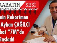 """Opr. Dr. Ayhan Çağılcı, Akçaabat özel """"7M"""" Hastanesinde Hasta Kabulüne Başladı"""