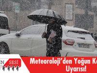 Meteoroloji'den Yoğun Kar Ve Çığ Uyarısı!