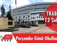 Trabzon'da13 Şubat 2020 Perşembe Günü Okullar Tatil Mi?