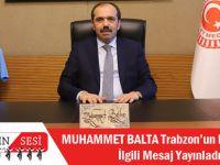 Ak Parti Trabzon Milletvekili Muhammet Balta'dan Kurtuluş Mesajı'