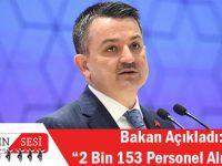 Bakan Açıkladı 2 Bin 153 Personel Alınacak